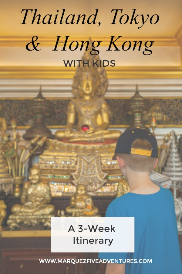 3 Weeks in Thailand, Tokyo & Hong Kong with Kids. How to make the most of your time. Where to stay and what to do! Temples | Food Tours | Kayaking | Rock Climbing | Beaches | Elephant Sanctuary | And so much more!